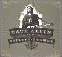 Weight of the World by Dave Alvin & The Guilty Women