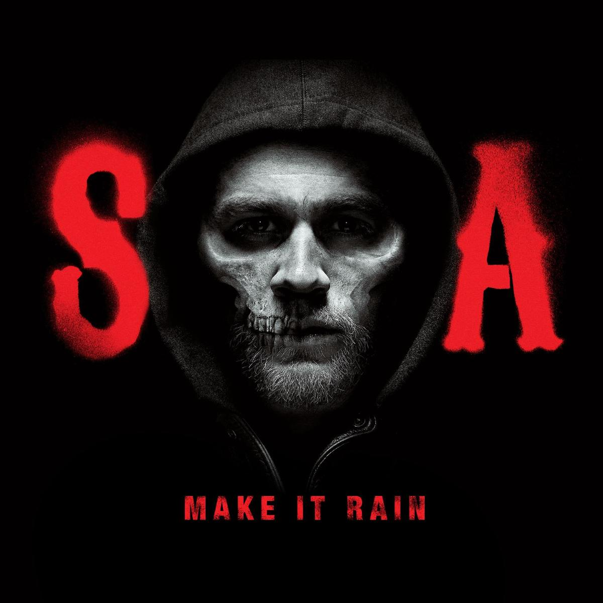 Make It Rain (From Sons of Anarchy) by Ed Sheeran