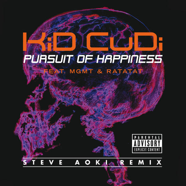 Pursuit of Happiness [Steve Aoki Remix][feat. MGMT & Ratatat] by Kid Cudi, Ratatat, MGMT