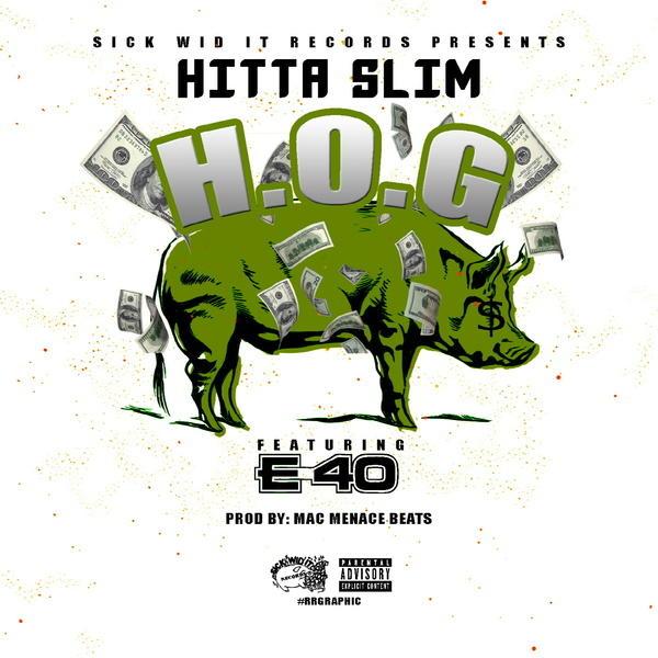 Hog (feat. E-40)