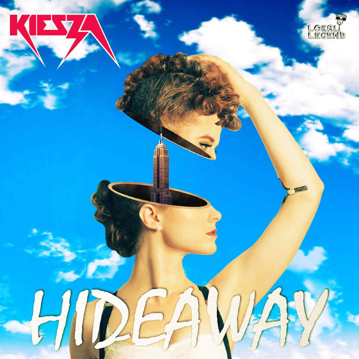 Hideaway by Kiesza